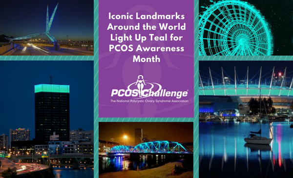 PCOS Awareness Month - Landmarks Light Up Teal